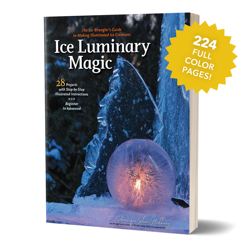 Ice Luminary Magic book by Jennifer Shea Hedberg