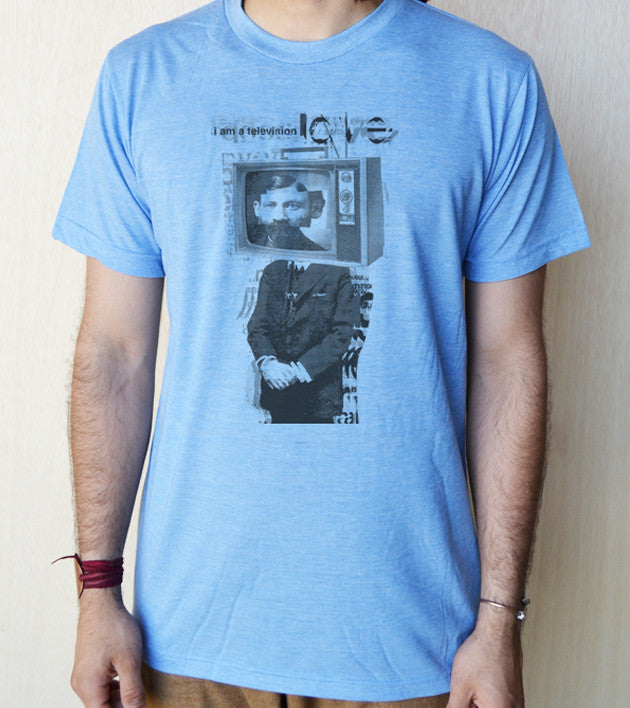 """I am a Television LOVE"" Unisex 65/35 blended Tee"