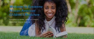 Welcome to EyeSeeMe African American Children's Bookstore Online