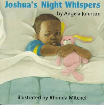 Joshua's Night Whispers by Angela Johnson - EyeSeeMe African American Children's Bookstore
