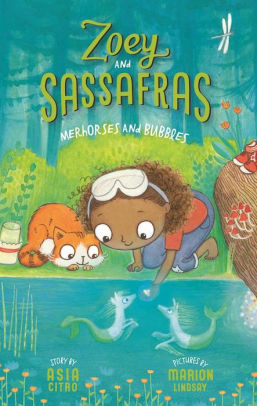 Zoey and Sassafras #3:  Merhorses and Bubbles