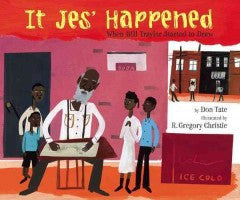 It Jes' Happened: When Bill Traylor Started to Draw - EyeSeeMe African American Children's Bookstore