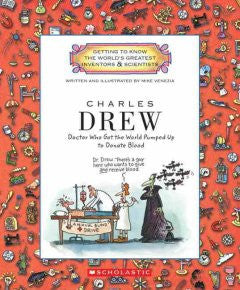 Charles Drew: Doctor Who Got the World Pumped Up to Donate Blood - EyeSeeMe African American Children's Bookstore