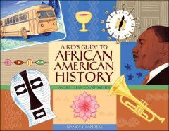 A Kid's Guide to African American History: More Than 70 Activities - EyeSeeMe African American Children's Bookstore
