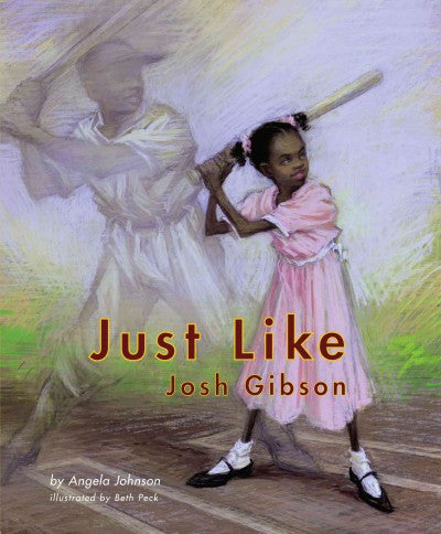 Just Like Josh Gibson  by Angela Johnson - EyeSeeMe African American Children's Bookstore