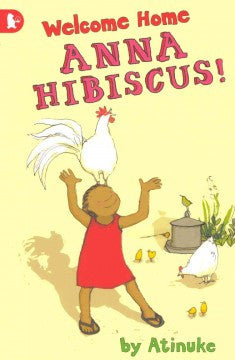 Welcome Home, Anna Hibiscus! - EyeSeeMe African American Children's Bookstore