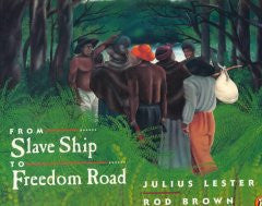 From Slave Ship to Freedom Road - EyeSeeMe African American Children's Bookstore