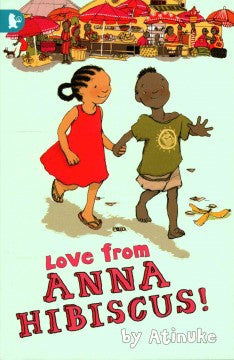 Love from Anna Hibiscus! - EyeSeeMe African American Children's Bookstore