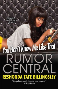 Rumor Central: You Don't Know Me Like That  (Series #1) - EyeSeeMe African American Children's Bookstore