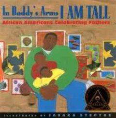 In Daddy's Arms I Am Tall - Poems - EyeSeeMe African American Children's Bookstore