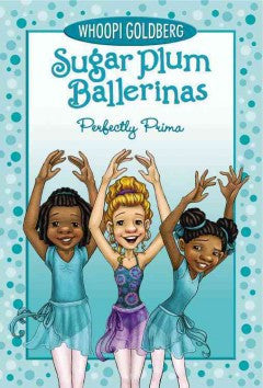 Sugar Plum Ballerinas (Perfectly Prima Series #3) - EyeSeeMe African American Children's Bookstore