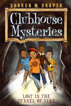 Clubhouse Mysteries Series #2:  Lost in the Tunnel of Time - EyeSeeMe African American Children's Bookstore