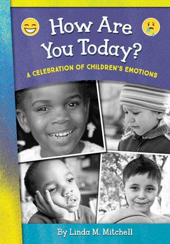 How Are You Today?: A Celebration of Children's Emotions