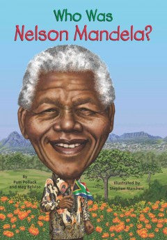 Who was Nelson Mandela? - EyeSeeMe African American Children's Bookstore