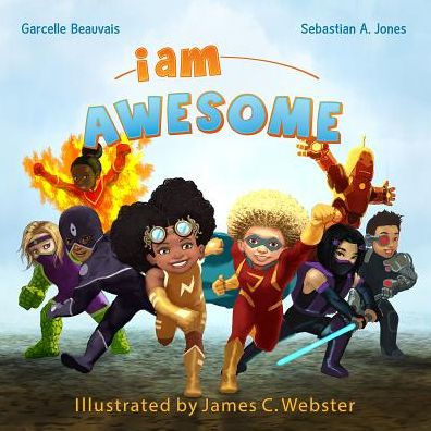 I Am Awesome (I Am Book Series #3)