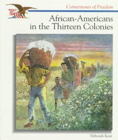 African-Americans in the Thirteen Colonies - EyeSeeMe African American Children's Bookstore