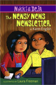 Nikki and Deja: The Newsy News Newsletter    (Series) - EyeSeeMe African American Children's Bookstore