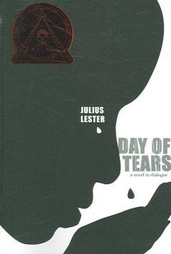 Day of Tears: A Novel in Dialogue - EyeSeeMe African American Children's Bookstore