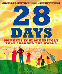 28 Days: Moments in Black History That Changed the World - EyeSeeMe African American Children's Bookstore