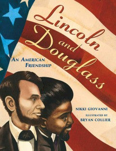 Lincoln and Douglass: An American Friendship - EyeSeeMe African American Children's Bookstore