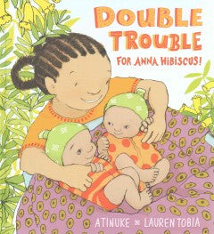 Anna Hibiscus! - Double Trouble for - EyeSeeMe African American Children's Bookstore