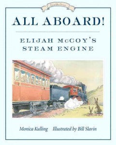 All Aboard!: Elijah McCoy's Steam Engine - EyeSeeMe African American Children's Bookstore