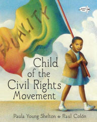Child of the Civil Rights Movement - EyeSeeMe African American Children's Bookstore