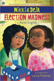 Nikki and Deja: Election Madness   (Series) - EyeSeeMe African American Children's Bookstore