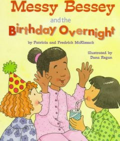 Messy Bessey and the Birthday Overnight - EyeSeeMe African American Children's Bookstore