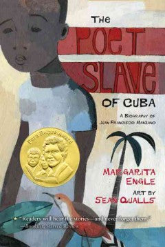 The Poet Slave of Cuba: A Biography of Juan Francisco Manzano - EyeSeeMe African American Children's Bookstore