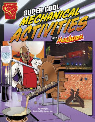 Max Axiom Science and Engineering Activities Series - Super Cool Mechanical Activities - EyeSeeMe African American Children's Bookstore