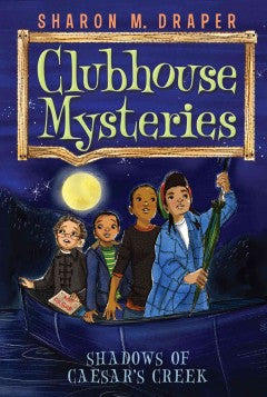 Clubhouse Mysteries Series #3:  Shadows of Caesar's Creek - EyeSeeMe African American Children's Bookstore