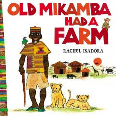 Old Mikamba Had a Farm - EyeSeeMe African American Children's Bookstore