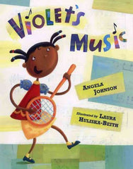 Violet's Music by Angela Johnson - EyeSeeMe African American Children's Bookstore