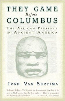 They Came Before Columbus: The African Presence in Ancient America - EyeSeeMe African American Children's Bookstore