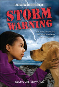 Dog Whisperer: Storm Warning  (Series #2) - EyeSeeMe African American Children's Bookstore