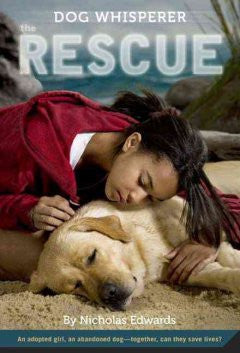 Dog Whisperer: The Rescue  (Series #3) - EyeSeeMe African American Children's Bookstore