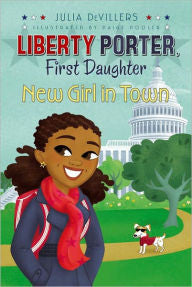 Liberty Porter: New Girl in Town  (Series #3) - EyeSeeMe African American Children's Bookstore