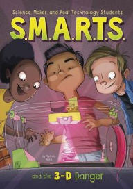 S.M.A.R.T.S. and the 3-D Danger - EyeSeeMe African American Children's Bookstore