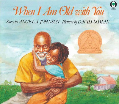 When I Am Old With You by Angela Johnson - EyeSeeMe African American Children's Bookstore