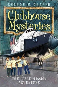 Clubhouse Mysteries Series #4:  The Space Mission Adventure - EyeSeeMe African American Children's Bookstore