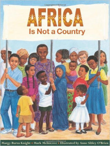 Africa Is Not a Country - EyeSeeMe African American Children's Bookstore