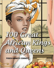 100 Great African Kings and Queens