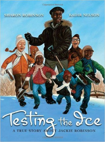 Testing the Ice: A True Story About Jackie Robinson - EyeSeeMe African American Children's Bookstore