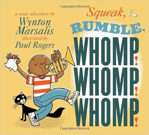 Squeak, Rumble, Whomp! Whomp! Whomp!: A Sonic Adventure - EyeSeeMe African American Children's Bookstore