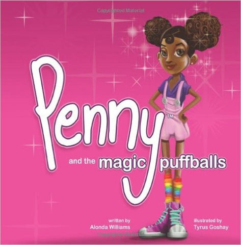 Penny and the Magic Puffballs: The adventures of Penny and the Magic Puffballs.