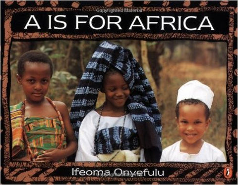 A Is for Africa - EyeSeeMe African American Children's Bookstore