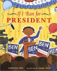 If I Ran for President - EyeSeeMe African American Children's Bookstore