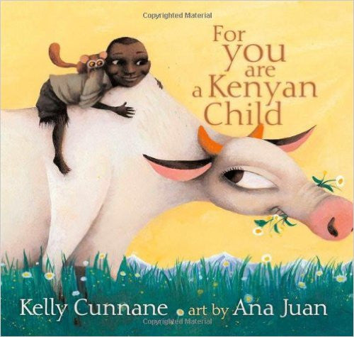 For You Are a Kenyan Child - EyeSeeMe African American Children's Bookstore