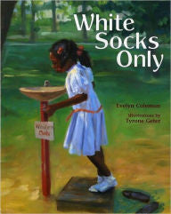 White Socks Only - EyeSeeMe African American Children's Bookstore